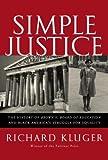Simple Justice, Richard Kluger, 0375414770