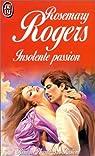 Insolente passion par Rogers