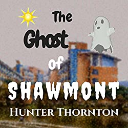 The Ghost of Shawmont