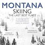 MONTANA: Skiing the Last Best Place