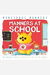 Manners at School (Monstrous Manners) Kindle Edition