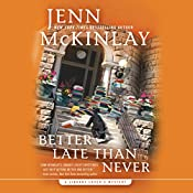 Better Late Than Never | Jenn McKinlay