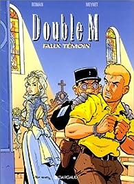 Double M, tome 5 : Faux témoin par Pascal Roman