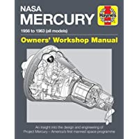 NASA MERCURY - 1956 TO 1963 (A: An Insight Into the Design and Engineering of Project Mercury - America's First Manned…