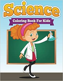 Science Coloring Book For Kids Speedy Publishing Llc