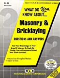 What Do you Know about Masonry and Bricklaying?, Rudman, Jack, 0837370825