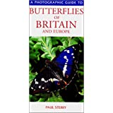 Photographic Guide to the Butterflies of Britain and Europe (Photographic Guides)