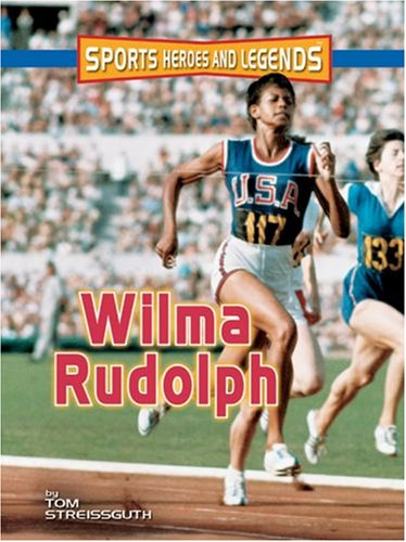 Download Wilma Rudolph (Sports Heroes And Legends) pdf