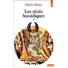 Récits hassidiques, t. 02