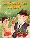 Spaghettti Park, DyAnne DiSalvo, 0823416828
