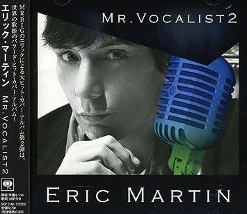 Eric Martin - Mr. Vocalist 2 -...