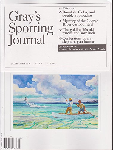 (Gray's Sporting Journal Magazine July 2016)