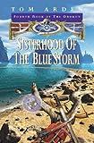 Sisterhood Of The Blue Storm: Book 4 of the Orokon (GOLLANCZ S.F.)
