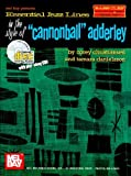 Essential Jazz Lines in the Style of Cannonball Adderley, Corey Christiansen and Tamara Danielsson, 0786662727