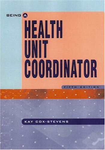 Being A Health Unit Coordinator (5th Edition)