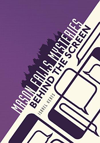 Behind the Screen (Mason Falls Mysteries)