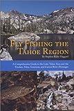 Fly Fishing the Tahoe Region, Stephen Rider Haggard, 0965256626