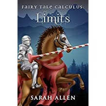 Fairy Tale Calculus: Limits