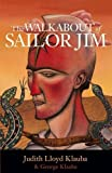 The Walkabout of Sailor Jim