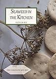 Seaweed in the Kitchen (English Kitchen)