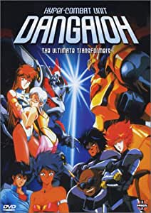 Dangaioh - Hyper-Combat Unit: The Ultimate Transformers