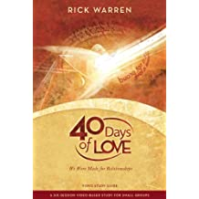 40 Days Of Love: Written by Rick Warren, 2009 Edition, (Stg) Publisher: Zondervan Curriculum [Paperback]