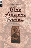 The Ancient Novel, Niklas Holzberg, 0415107539
