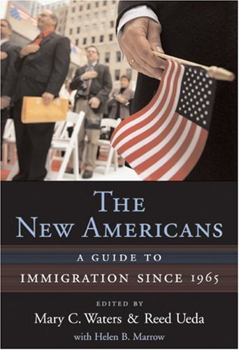 Download The New Americans: A Guide to Immigration since 1965 (Harvard University Press Reference Library) Pdf