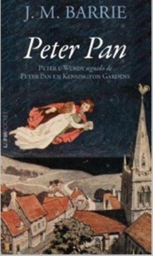 Peter Pan. Peter E Wendy Seguido De Peter Pan Em Kensington Gardens - Coleção L&PM Pocket