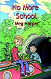 No More School, Meg Harper, 1904529283