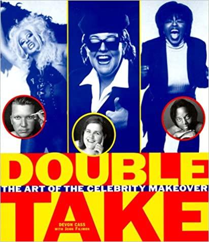 Double Take: The Art of the Celebrity Makeover
