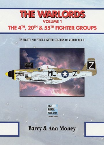 The Warlords Volume 1: The 4th, 20th & 55th Fighter Groups (Warlords (Specialty Press)) (55th Fighter)