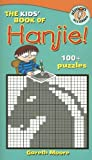 The Kids' Book of Hanjie!, Gareth Moore, 1416940294