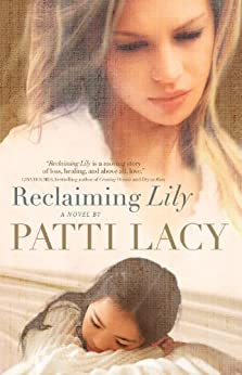 Reclaiming Lily by [Lacy, Patti]
