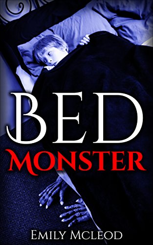 Kids Book: Bed Monster (Scary Scary Halloween)