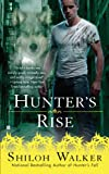 Hunter's Rise (The Hunters Book 6)