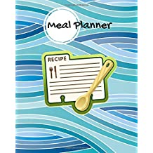 Meal Planner: Blue Cover | Weekly Food Diary, Meal Planner, Meal Menu Organizer | Manage your diet with our simplistic meal journals |Notes & a Grocery List | 52 blank weeks| Matte Soft back cover  8 x 10""