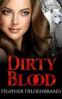Dirty Blood by Heather Hildenbrand ebook deal