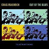 BRAGGIN' IN BRASS…Craig Fraedrich: Out of the Blues – Jazz Weekly