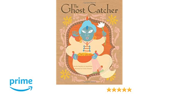 The Ghost Catcher (LittleFolk)