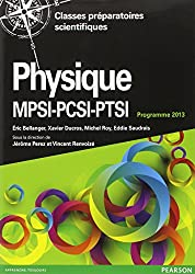 Physique MPSI-PSI-PTSI : Cours complet et exercices corrigés, Programme 2013