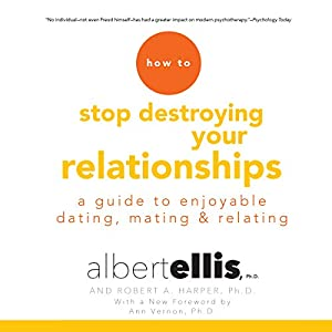 How to Stop Destroying Your Relationships Audiobook