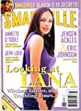 Smallville Magazine: Lana's Loves; Smallville Season 3 FX Secrets (Number 6, March 2005)