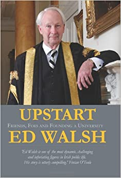 Upstart: Friends, Foes and Founding a University