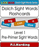 Dolch Sight Words Flashcards: Level1:Pre-Primer (LOOK BOOK Dolch Sight Words Series)