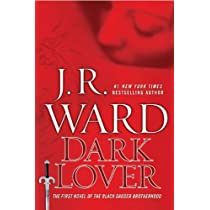 Dark Lover (Black Dagger Brotherhood Book 1) Hardcover