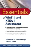 Essentials of WIAT-II and KTEA-II Assessment 9780471707066