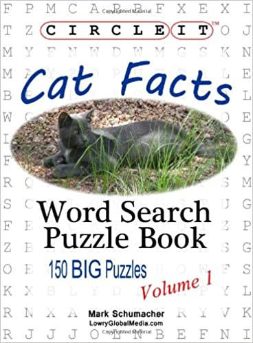 Circle It, Cat Facts, Word Search, Puzzle Book: Mark