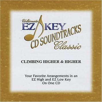 CLIMBING HIGHER AND HIGHER by EZ KEY KARAOKE SOUNDTRACK - Amazon com