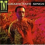 Grady Tate Sings / TNT